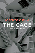 Lorenzo Ostuni - The cage
